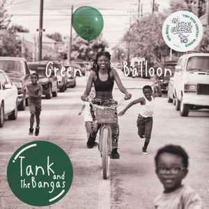 TANK AND THE BANGAS - Green Balloon - 33T x 2