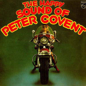 PETER COVENT - The Happy Sound Of Peter Covent - LP x 2