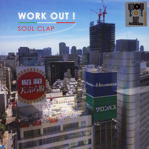 WORK OUT ! - Soul Clap Record Store Day 2019 Edition - LP