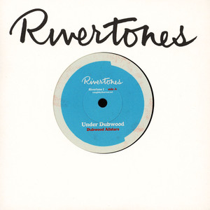 DUBWOOD ALLSTARS, THE & THE TIME AND SPACE MACHINE - Under Dubwood / River Theme - 45T x 1