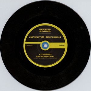 ASH THE AUTHOR & BARRY MANALOG - Cloudriders / Extraterrestrial - 7inch x 1