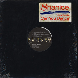 SHANICE - (Baby Tell Me) Can You Dance - 12 inch x 1