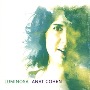 ANAT COHEN - Luminosa - CD
