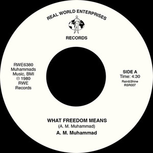 A.M. MUHAMMAD - What Freedom Means / Tenderly - 7inch x 1