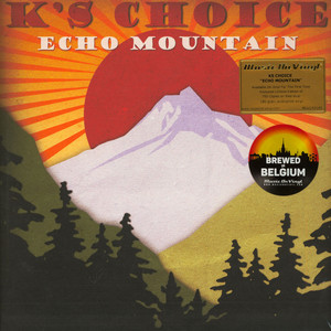 K'S CHOICE - Echo Mountain Colored Vinyl Edition - 33T