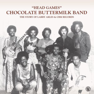 CHOCOLATE BUTTERMILK BAND - Head Games (The Story Of Larry Akles & Cbm Records) - LP x 2