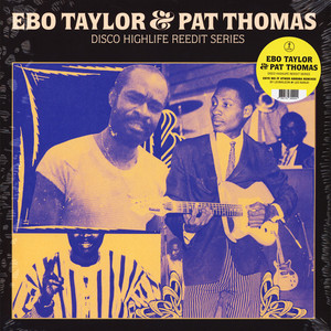 EBO TAYLOR & PAT THOMAS - Disco Highlife Reedit Series Volume 1 - Maxi x 1