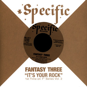 FANTASY THREE - It's Your Rock - 7inch x 1