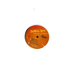 GLOBAL SOUL - Look Into Yourself - 12 inch x 1