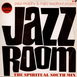 PAUL MURPHY & MARC WOOLFORD PROJECT - Jazz Room (Remix) - Maxi x 1
