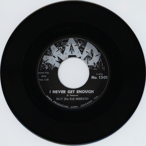 BILLY (THE KID) EMERSON - I Never Get Enough / When It Rains It Pours - 45T x 1
