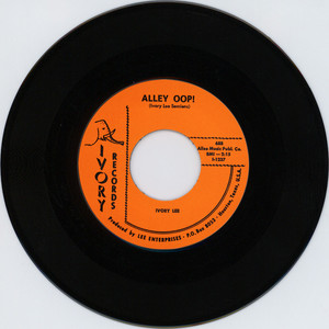 IVORY LEE - Alley Oop! / Broke And Hungry - 7inch x 1