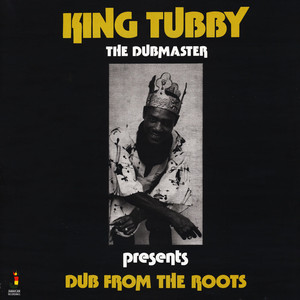 KING TUBBY - Dub From The Roots - LP