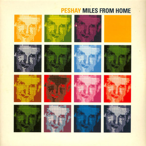PESHAY - Miles From Home - Maxi x 4