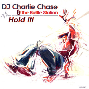 CHARLIE CHASE - Hold It! - 45T x 1