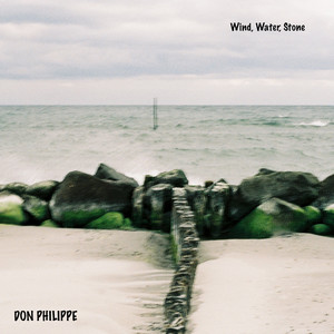DON PHILIPPE - Wind, Water, Stone Black Vinyl Edition - 33T