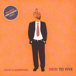 DICHT & ERGREIFEND - Nein To Five Remixes - 45T x 1