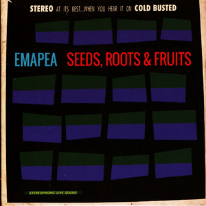 EMAPEA - Seeds, Roots & Fruits - CD x 2