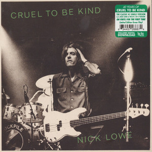 NICK LOWE & WILCO - Cruel To Be Kind (40th Anniversary Edition) Black Friday Record Store Day 2019 Edition - 7inch x 1