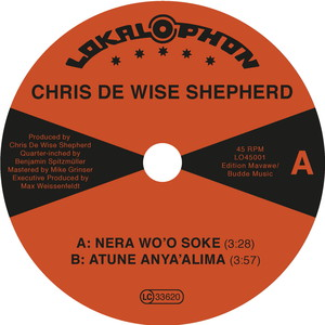CHRIS DE WISE SHEPHERD - Nera Wo'o Soke - 45T x 1