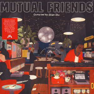 MUTUAL INTENTIONS - Mutual Friends Compilation - 33T