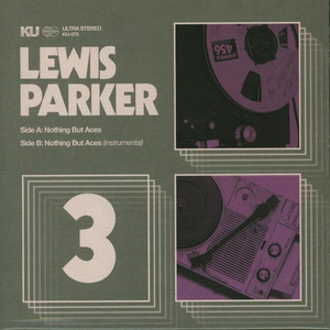 LEWIS PARKER - Nothing But Aces Ft. Ace Lover / Instrumental - 7inch x 1