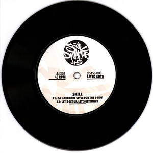 SKILL - Da Hardcore Style For The B-Boy + 3 Black Vinyl Edition - 7inch x 1