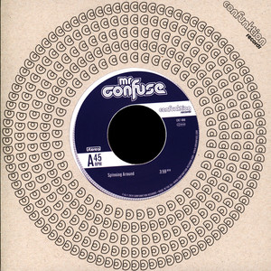 MR. CONFUSE - Spinning Around / Against All Odds - 7inch x 1