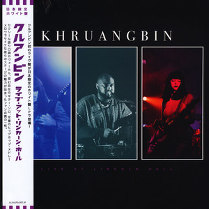 KHRUANGBIN - Khruangbin Live At Lincoln Hall Japanese Edition - 33T
