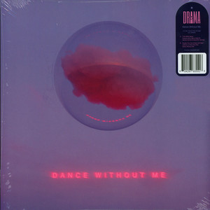 DRAMA - Dance Without Me - 33T