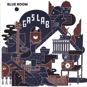 GAS LAB - Blue Room - 33T