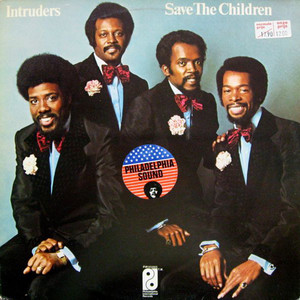 THE INTRUDERS - Save The Children - LP