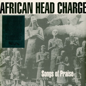 AFRICAN HEAD CHARGE - Songs Of Praise - 33T x 2