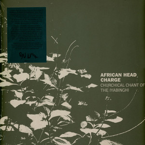 AFRICAN HEAD CHARGE - Churchical Chant Of The Iyabinghi - 33T