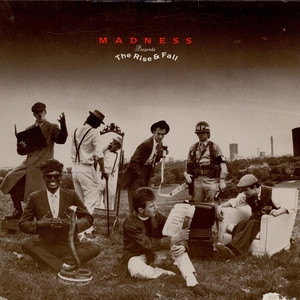 MADNESS (UK) - The Rise & Fall - 33T