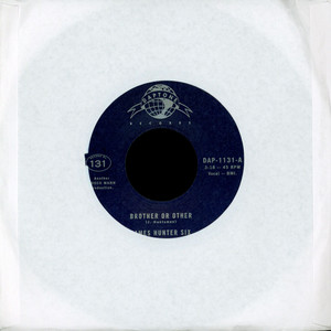 JAMES HUNTER SIX, THE - Brother Or Other / Never - 45T x 1