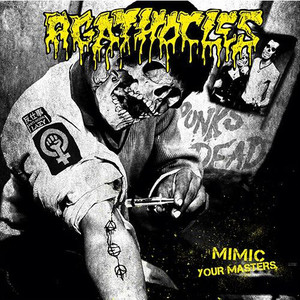 Agathocles / Disorder Mimic Your Masters / Chaos & Disorder