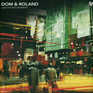 DOM & ROLAND - Lost In The Moment - 33T x 3