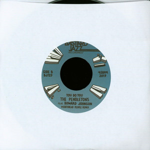 PENDLETONS, THE - Don't Turn Your Back / You Do You (Potatohead People Remix) - 7inch x 1