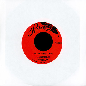 LOS YESTERDAYS - Tell Me I'm Dreaming / Time - 45T x 1
