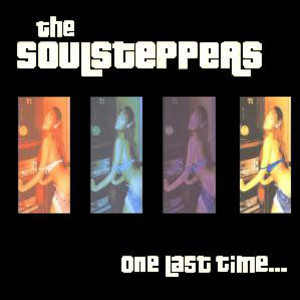 SOULSTEPPERS, THE - One Last Time - 33T