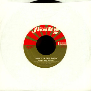 DAWN AND SUNSET / SOFT TOUCH - Move In The Room / Plenty Action - 7inch x 1