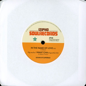 SOUND OF SUPERBAD - I Want ' Cha - 45T x 1