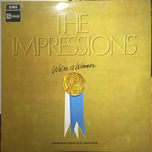 IMPRESSIONS, THE - We're A Winner - 33T