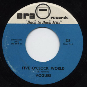 THE VOGUES - Five O'Clock World / Land Of Milk And Honey - 7inch x 1