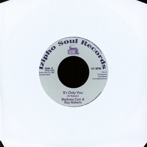 BARBARA CARR & ROY ROBERTS / EDDIE FLOYD: - It's Only You / Guess It Wasn't Meant To Be - 45T x 1