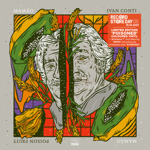 IVAN ''MAMAO'' CONTI - Poison Fruit Record Store Day 2020 Edition - 33T + 45T