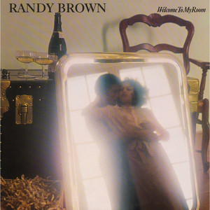 RANDY BROWN - Welcome To My Room - 33T