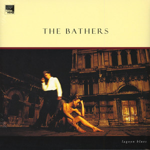 BATHERS, THE - Lagoon Blues - 33T