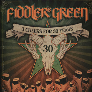 FIDDLER'S GREEN - 3 Cheers For 30 Years! Ltd. Colored Vinyl Edition - 33T